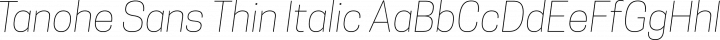 Tanohe Sans Thin Italic free font