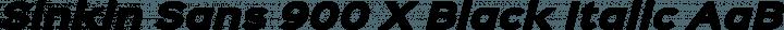 Sinkin Sans 900 X Black Italic free font