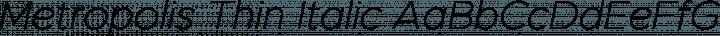Metropolis Thin Italic free font