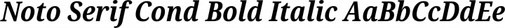Noto Serif Cond Bold Italic free font