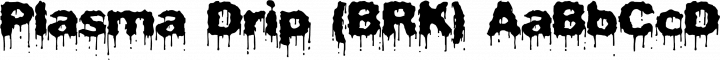 Plasma Drip (BRK) Regular free font